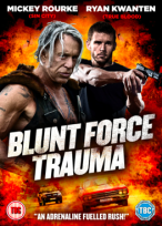101 Films is pleased to announce the release of action movie BLUNT FORCE TRAUMA on DVD and VOD platforms in the UK on October 5th 2015.
