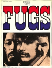 The Fugs-1967. Right out. The Vilage Fugs, later just The Fugs, are a band formed in New York in mid-1963 by poets Ed Sanders & Tuli Kupferberg, with Ken Weaver on drums.